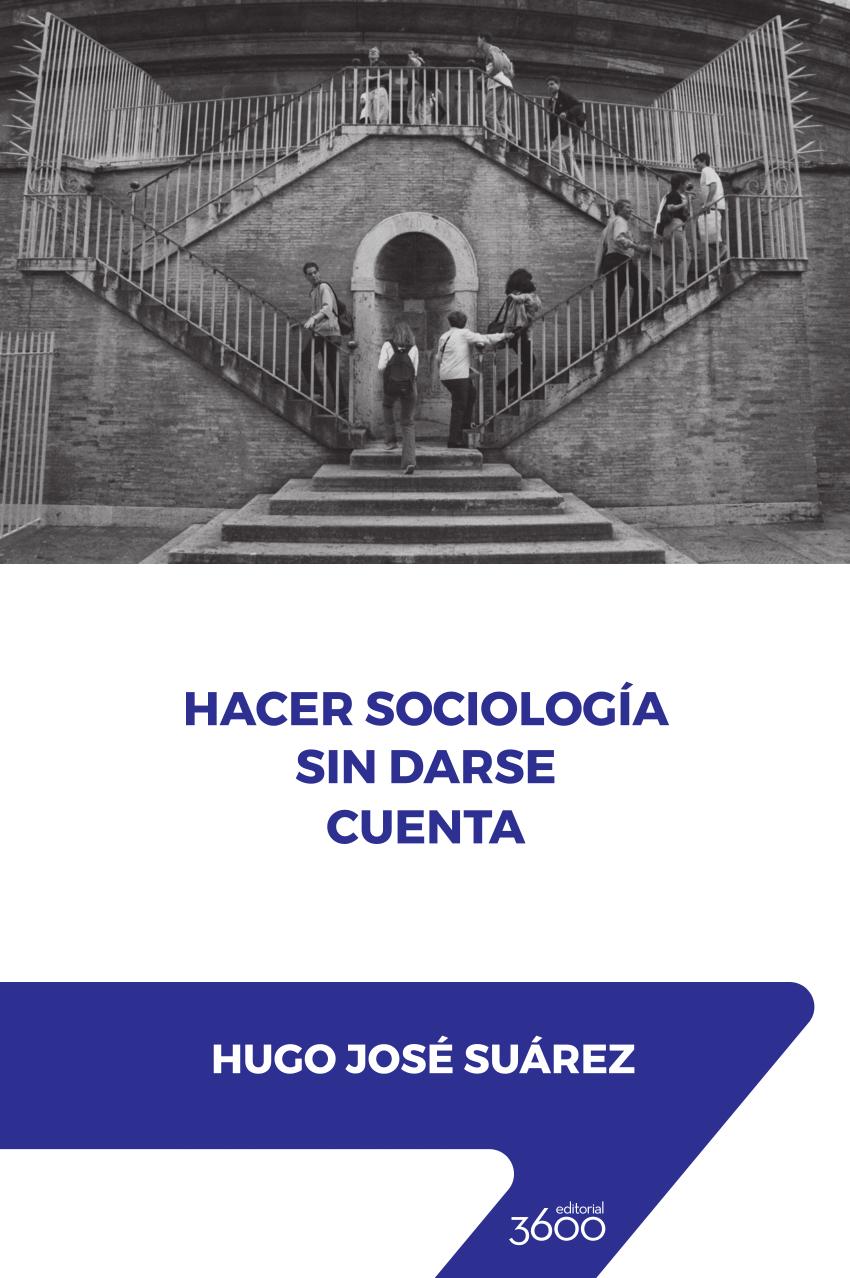 Hacer Sociología sin darse cuenta